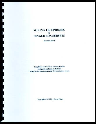 Wiring Telephones to Ringer Box Subsets by Steve Hilsz