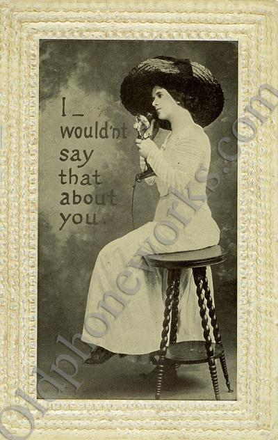 "Vintage Telephone Postcard ""I wouldn't say that about you"""