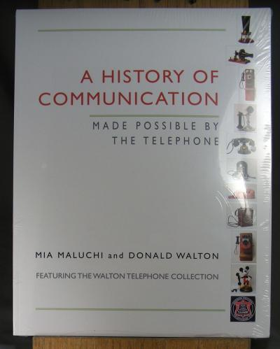 A History of Communication made possible by the telephone