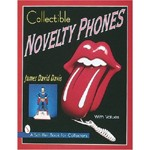 Collectible Novelty Phones - James David Davis
