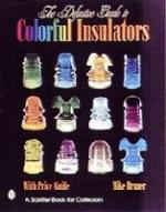 The Definitive Guide to Colorful Insulators