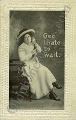 "Vintage Telephone Postcard ""Gee I hate to wait"""